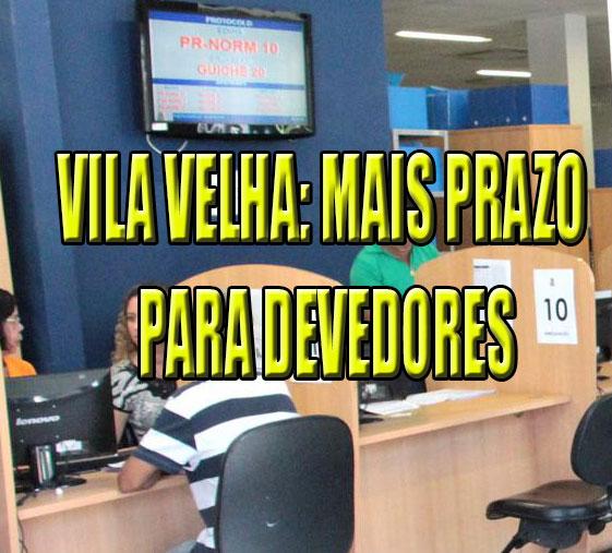 Vila Velha prorroga programa de renegociação de dívidas