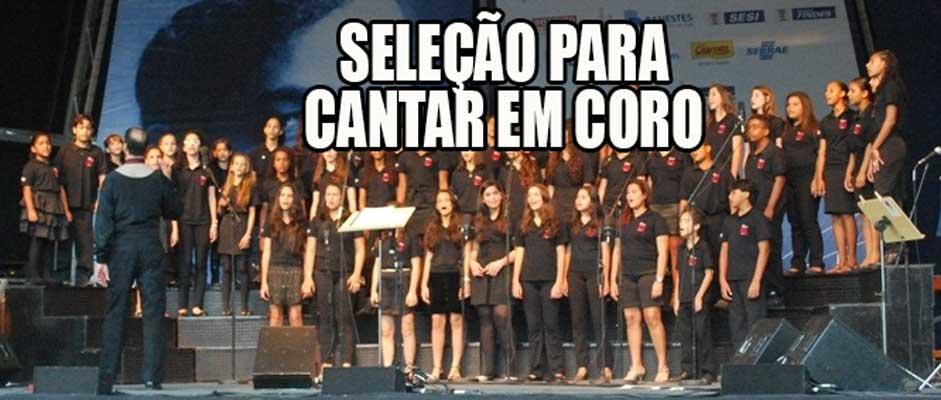 Fames seleciona integrantes para coro