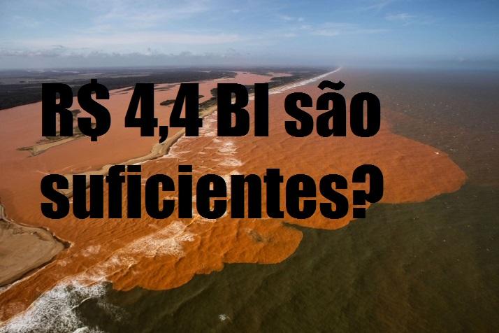 Lama da Samarco: governos acham que 4,4 bi são suficientes para resolver problemas criados pela Samarco