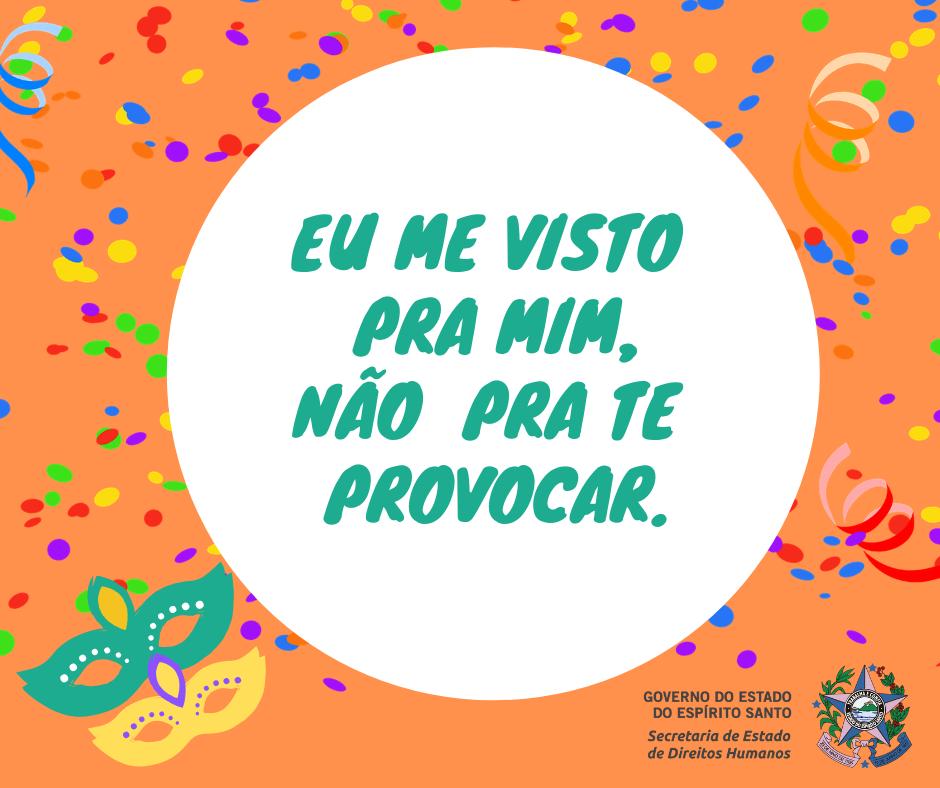 Campanha de conscientização para o Carnaval 2019 terá foco na mulher